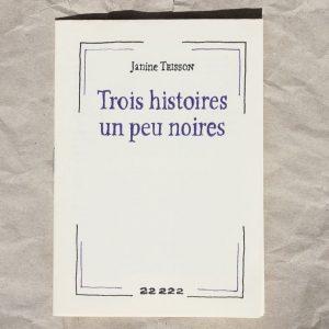 Trois histoires un peu noires Janine Teisson