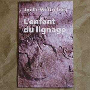 L'enfant du lignage Joëlle Wintrebert