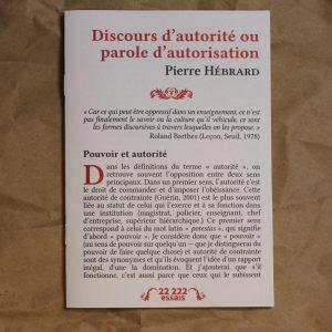 Discours d'autorité ou parole d'autorisation Pierre Hébrard