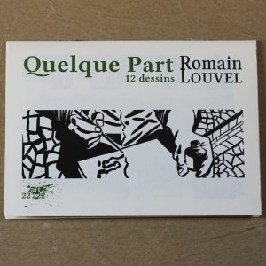 Quelque Part · Romain LOUVEL